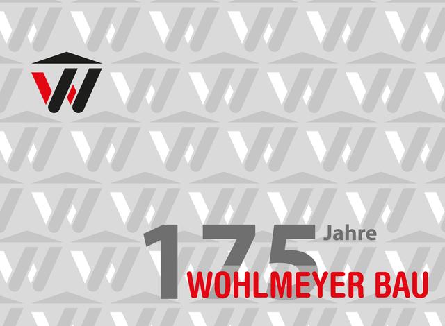 Wir feierten 175 Jahre Wohlmeyer Bau